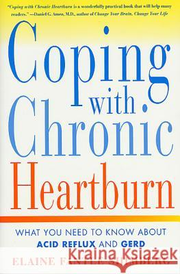 Coping with Chronic Heartburn Elaine Fantle Shimberg 9780312268848