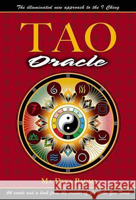 Tao Oracle: An Illuminated New Approach to the I Ching [With 64 Cards] Ma Deva Padma 9780312269982