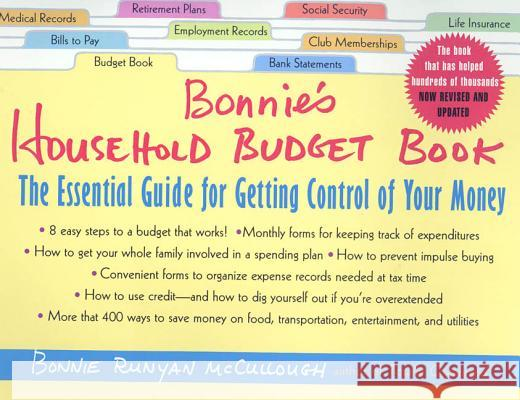 Bonnie's Household Budget Book: The Essential Guide for Getting Control of Your Money Bonnie Runyan McCullough 9780312280314