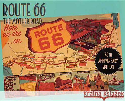 Route 66: The Mother Road Michael Wallis 9780312281618