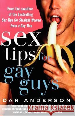 Sex Tips for Gay Guys Dan Anderson 9780312288730