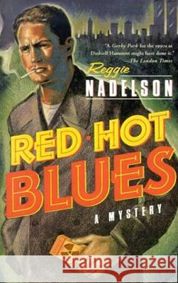 Red Hot Blues Reggie Nadelson 9780312291969