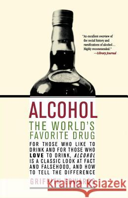 Alcohol: The World's Favorite Drug Griffith Edwards 9780312302368