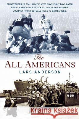 The All Americans Lars Anderson 9780312308889