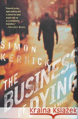 The Business of Dying Simon Kernick 9780312314026