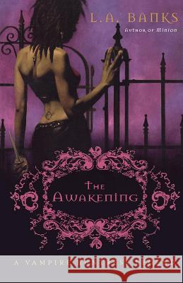 The Awakening L. A. Banks 9780312316839