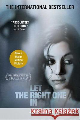Let the Right One in John Lindqvist 9780312355296