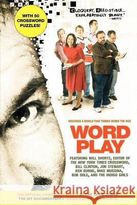 Wordplay: The Official Companion Book Creators of the Hit Documentary          Will Shortz 9780312364038