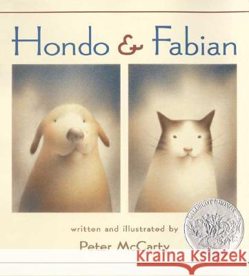 Hondo and Fabian Peter McCarty Peter McCarty 9780312367473