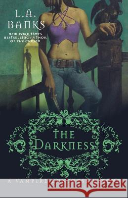 The Darkness L. A. Banks 9780312368746