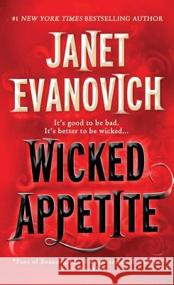 Wicked Appetite Janet Evanovich 9780312383350