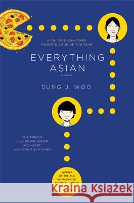 Everything Asian Sung J. Woo 9780312385095 St. Martin's Griffin