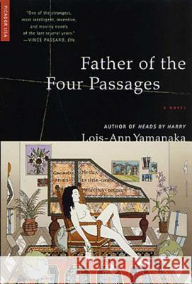 Father of the Four Passages Lois-Ann Yamanaka 9780312420482