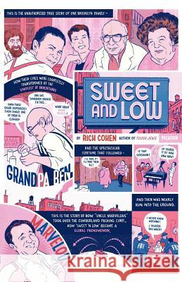 Sweet and Low: A Family Story Rich Cohen 9780312426019