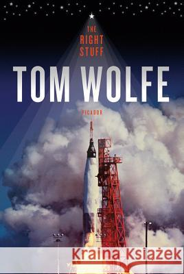 The Right Stuff Tom Wolfe 9780312427566