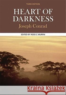 Heart of Darkness Joseph Conrad Ross C. Murfin 9780312457532