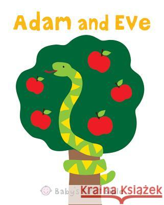 Adam and Eve: Baby's First Bible Roger Priddy 9780312514549