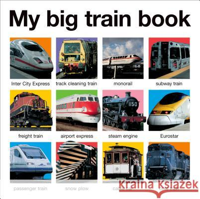 My Big Train Book Roger Priddy 9780312514778