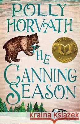 The Canning Season Polly Horvath 9780312535643