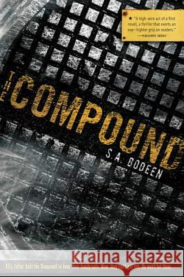 The Compound S. a. Bodeen 9780312578602