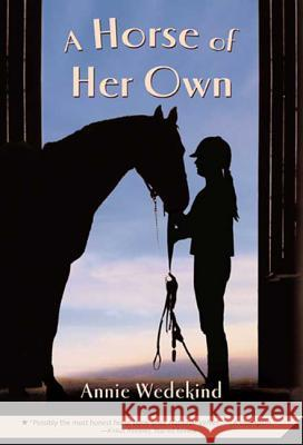 A Horse of Her Own Annie Wedekind 9780312581466