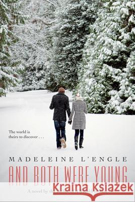 And Both Were Young Madeleine L'Engle 9780312602772