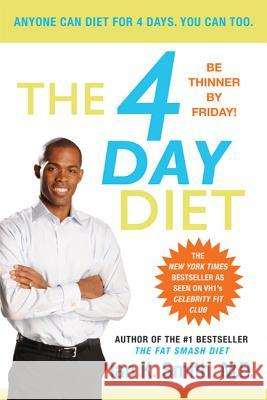The 4 Day Diet Ian K. Smith 9780312605599