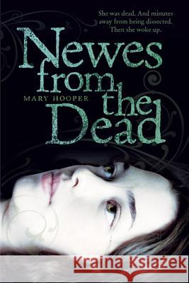 Newes from the Dead Mary Hooper 9780312608644
