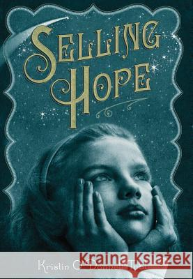 Selling Hope Kristin O' Donnell Tubb 9780312611224
