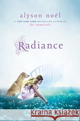 Radiance: A Riley Bloom Book Alyson Noel 9780312629175