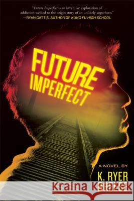 Future Imperfect K. Ryer Breese 9780312641511