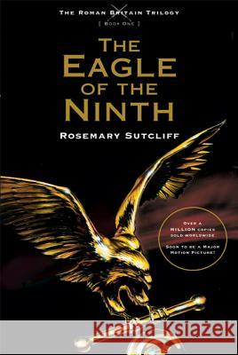 The Eagle of the Ninth Rosemary Sutcliff 9780312644291 Square Fish