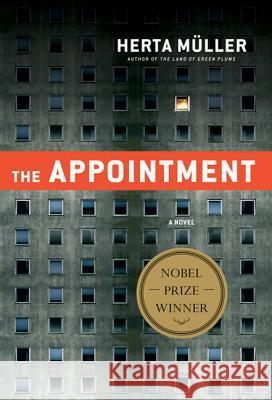The Appointment Herta Mueller Michael Hulse Philip Boehm 9780312655372