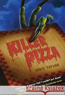 Killer Pizza Greg Taylor 9780312674854
