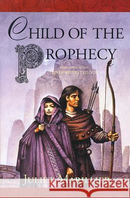 Child of the Prophecy Juliet Marillier 9780312870362