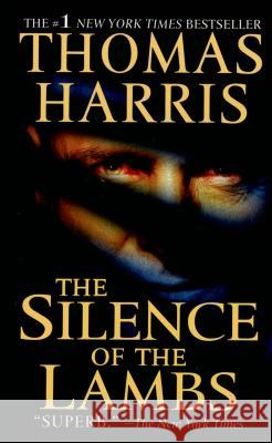 The Silence of the Lambs Thomas Harris 9780312924584