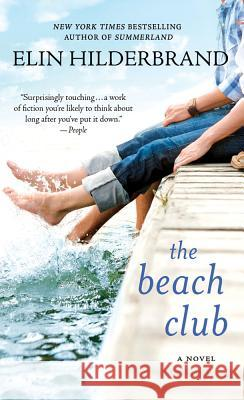 The Beach Club Elin Hilderbrand 9780312979645
