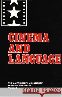 Cinema and Language Patricia Mellencamp Stephen Heath Patricia Mellancamp 9780313269981