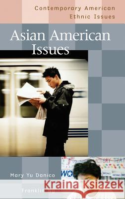 Asian American Issues Mary Yu Danico Franklin Ng 9780313319655