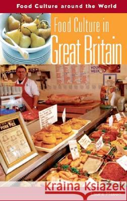 Food Culture in Great Britain Laura Mason 9780313327988