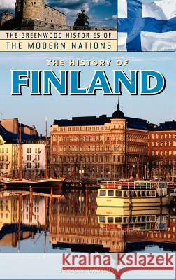 The History of Finland Jason Lavery 9780313328374
