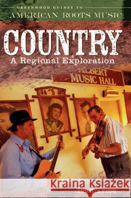 Country : A Regional Exploration Ivan Tribe 9780313330261