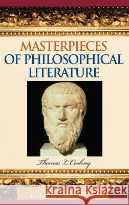 Masterpieces of Philosophical Literature Thomas L. Cooksey 9780313331732