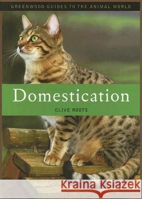 Domestication Clive Roots 9780313339875