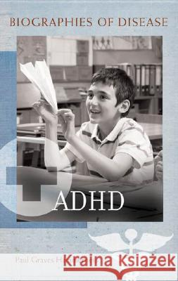 ADHD Paul Graves Hammerness 9780313343025