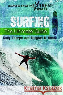Surfing : The Ultimate Guide  9780313380426