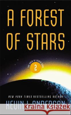 A Forest of Stars Kevin J. Anderson 9780316003452
