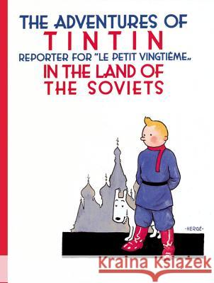 The Adventures of TinTin in the Land of the Soviets Herge 9780316003742