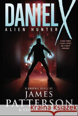 Daniel X: Alien Hunter: A Graphic Novel James Patterson 9780316004251