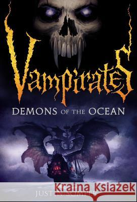 Vampirates: Demons of the Ocean Justin Somper 9780316014441